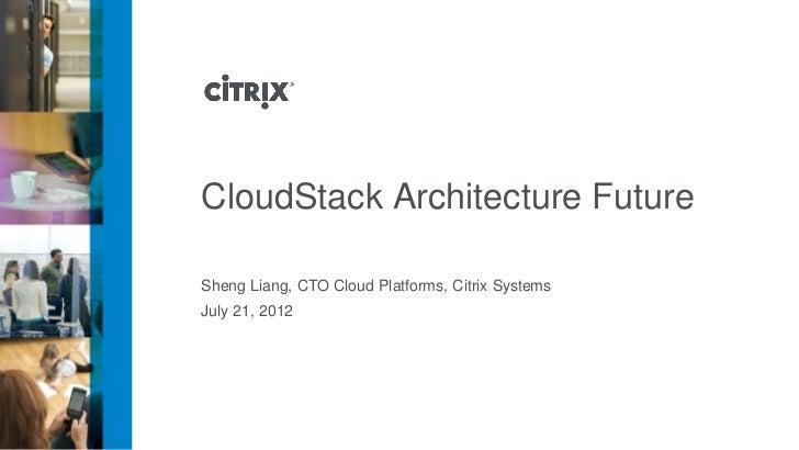 CloudStack Architecture Future