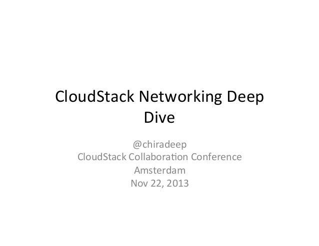 CloudStack Networking Deepdive CCCEU13