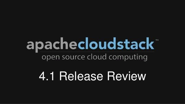 CloudStack Release 4.1 Retrospective