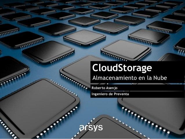 CloudStorage - Almacenamiento en la Nube