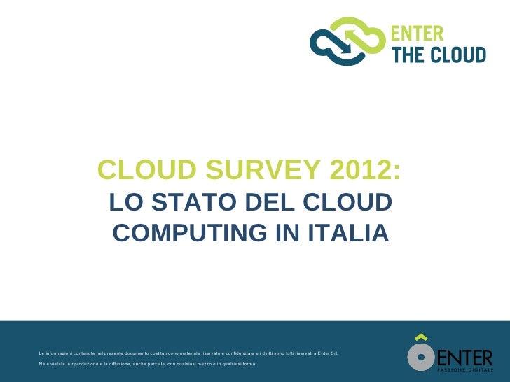 Cloud survey2012: lo stato del cloud computing in Italia. Capitolo 1