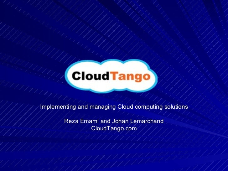 Implementing and managing Cloud computing solutions