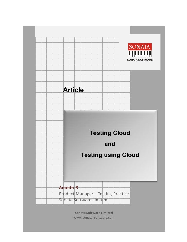 Article       Ananthakrishnan J    Architect, Sonata Software                Testing Cloud                        and     ...