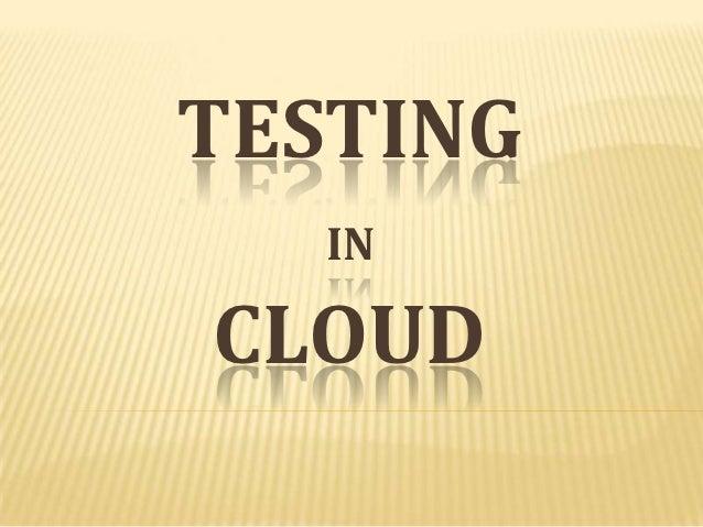 TESTING   INCLOUD