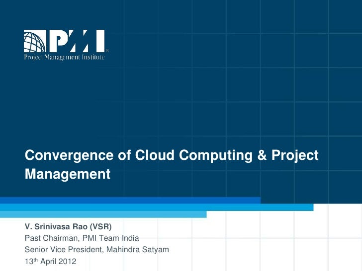 Convergence of Cloud Computing & Project Management
