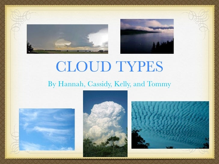 Cloud Types And Meanings Cloud Types by Hannah