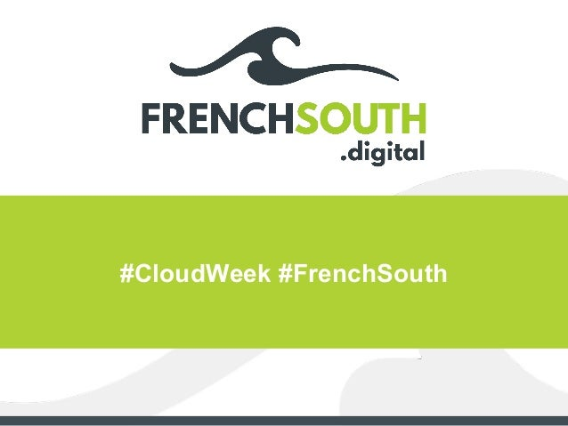 #CloudWeek #FrenchSouth
