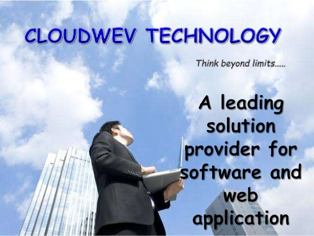 """A leading solution provider for software and web application"" Cloudwev is a company promoted by a group of highly experi..."