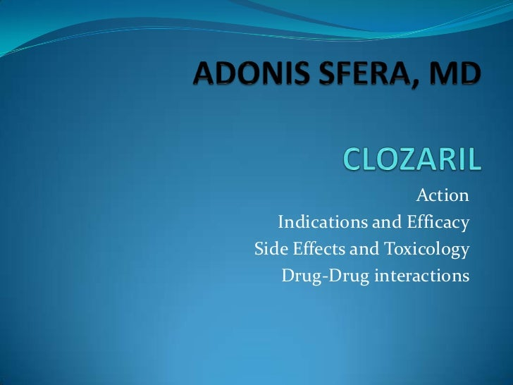 Action   Indications and EfficacySide Effects and Toxicology   Drug-Drug interactions
