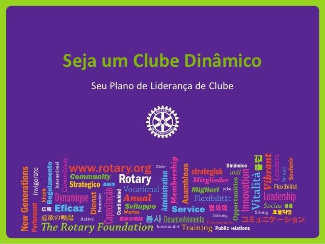 Seja um Clube Dinâmico   Seu Plano de Liderança de Clube