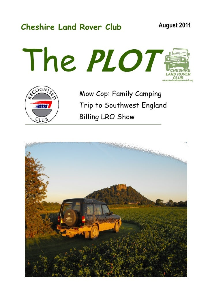 Cheshire Land Rover Club           August 2011The PLOT             Mow Cop: Family Camping             Trip to Southwest E...