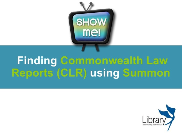 Finding  Commonwealth Law Reports (CLR)  using  Summon