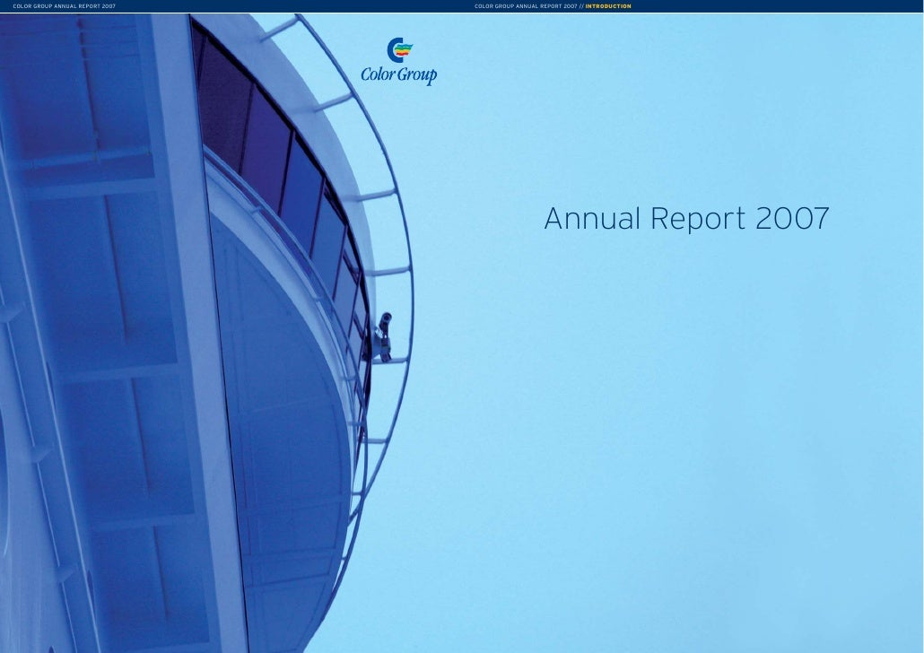 COLOR GROUP ANNUAL REPORT 2007   COLOR GROUP ANNUAL REPORT 2007 // INTRODUCTION                                           ...