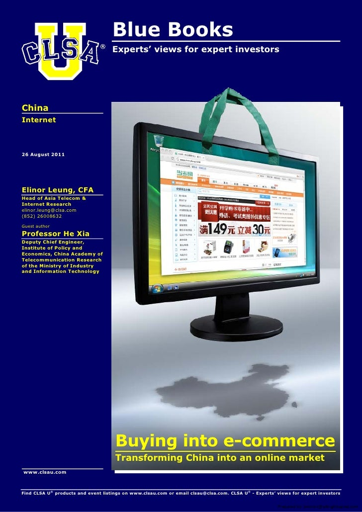 Blue Books                                    Experts' views for expert investorsChinaInternet26 August 2011Elinor Leung, ...