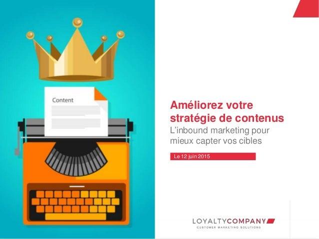 L O Y A L T Y C O M P A N Y Customer Marketing Solutions W W W . L O Y A L T Y C O M P A N Y . C O M Améliorez votre strat...