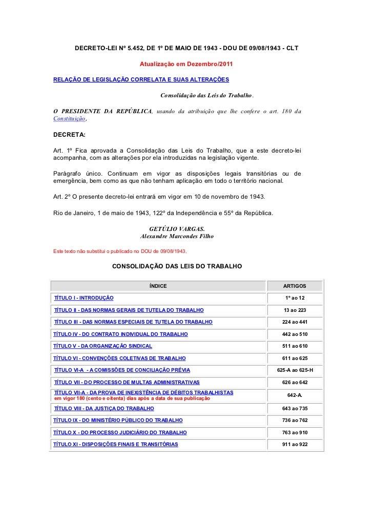 DECRETO-LEI Nº 5.452, DE 1º DE MAIO DE 1943 - DOU DE 09/08/1943 - CLT                                     Atualização em D...