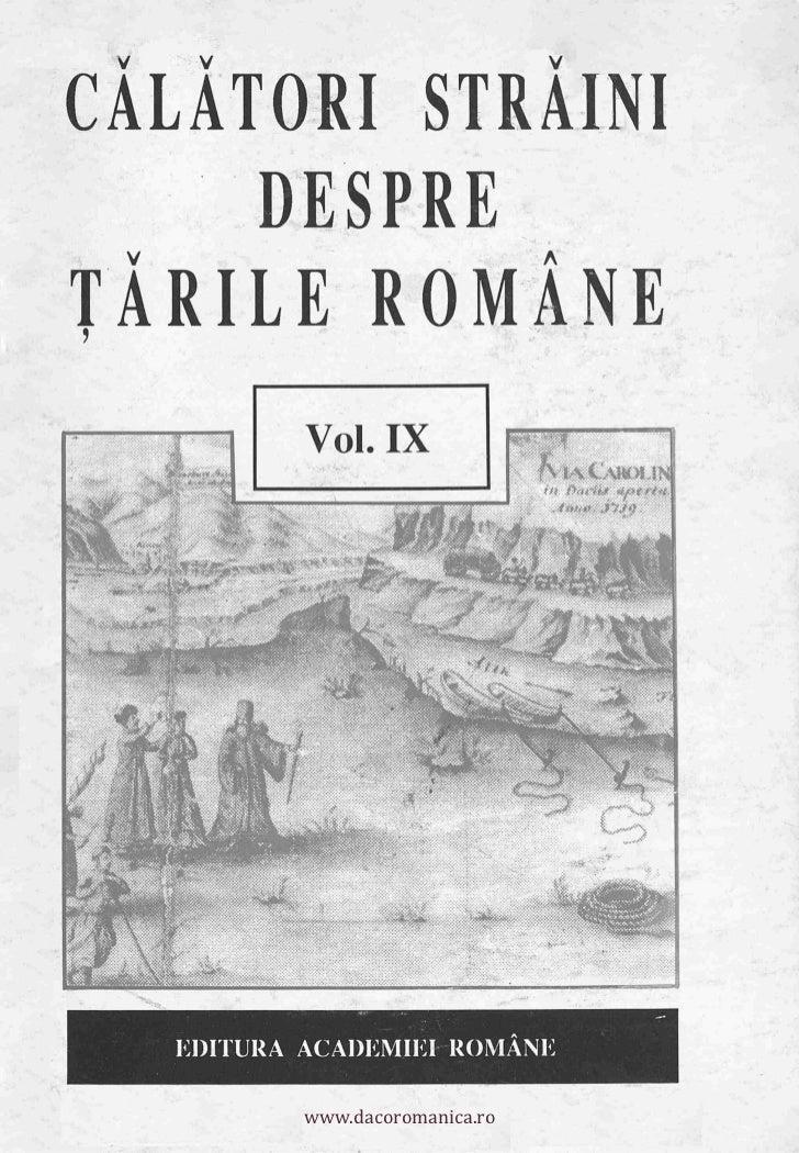 Călători străini despre ţările române. volumul 9