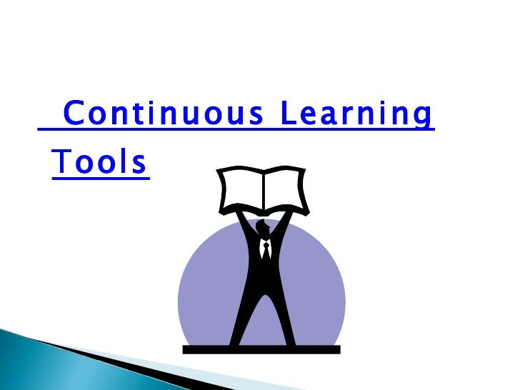 Continuous Learning Tools