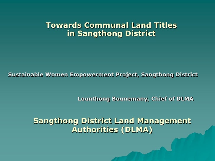 Towards Communal Land Titles               in Sangthong DistrictSustainable Women Empowerment Project, Sangthong District ...