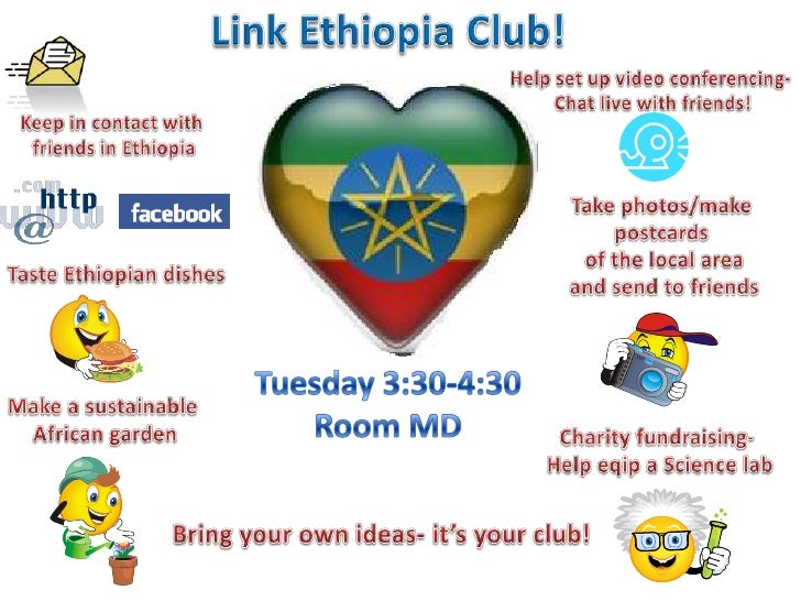 Link Ethiopia Club!<br />Friday lunch<br />Room 19- Arundel Site<br />13:30-14:10<br />Help set up video conferencing- <br...