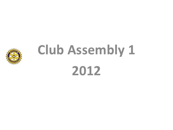 Club Assembly 1      2012