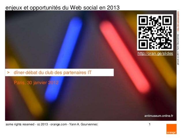 enjeux et opportunités du Web social en 2013                                                                              ...
