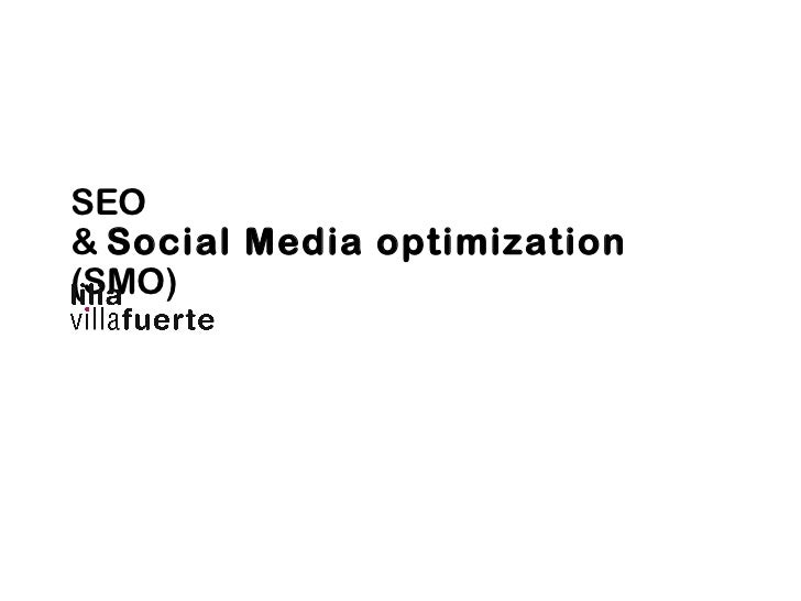 SEO  &  Social Media optimization  (SMO)