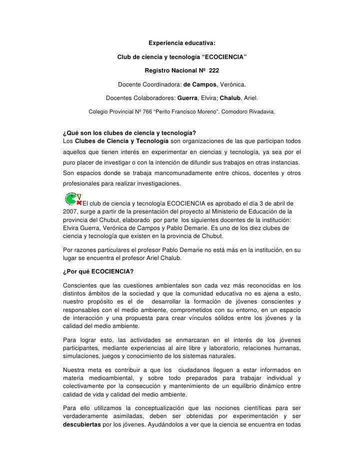"""Experiencia educativa:                      Club de ciencia y tecnología """"ECOCIENCIA""""                                 Regi..."""