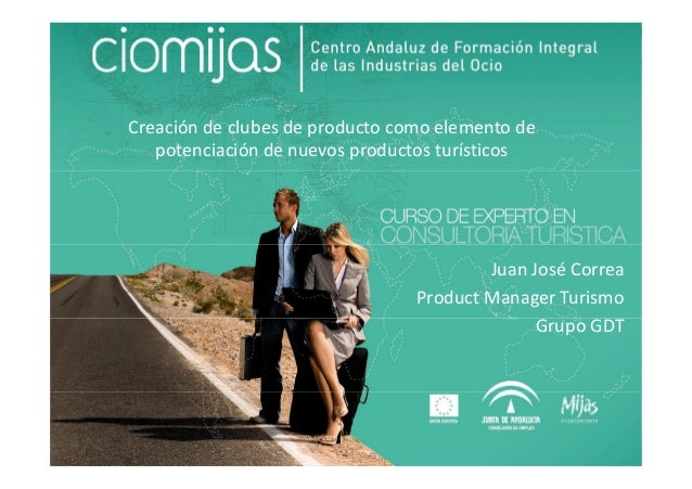 Creación de Clubes de Producto para el Desarrollo Turístico