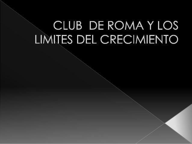  El club fue fundado en 1968 de una manera un tanto informal en asociación con politicos , gente de ciencia y de negocios...