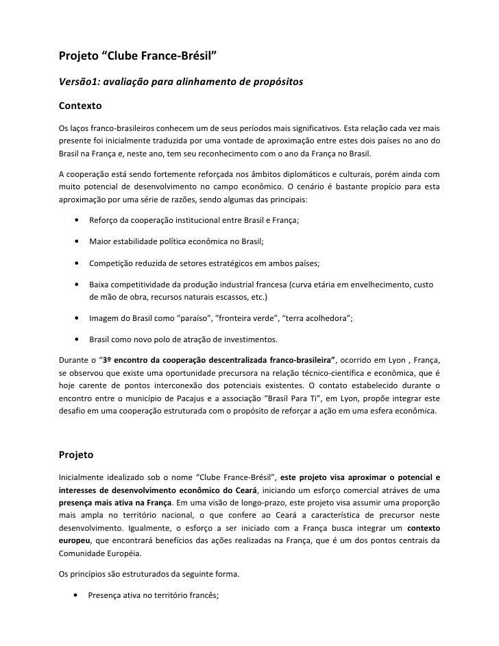 """Projeto """"Clube France-Brésil"""" Versão1: avaliação para alinhamento de propósitos  Contexto Os laços franco-brasileiros conh..."""