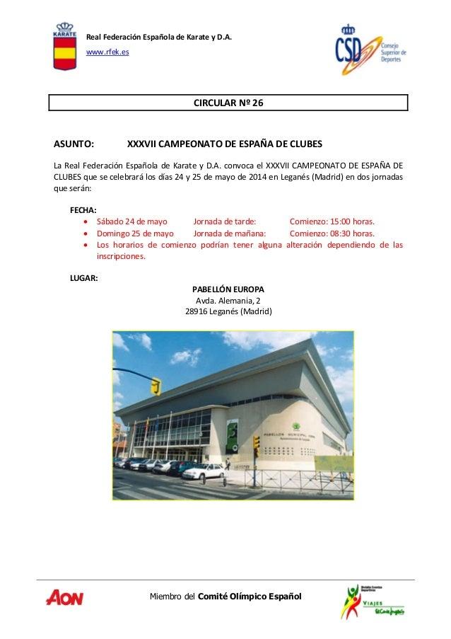 RealFederaciónEspañoladeKarateyD.A. www.rfek.es Miembro del Comité Olímpico Español   CIRCULARNº26   ASUNT...