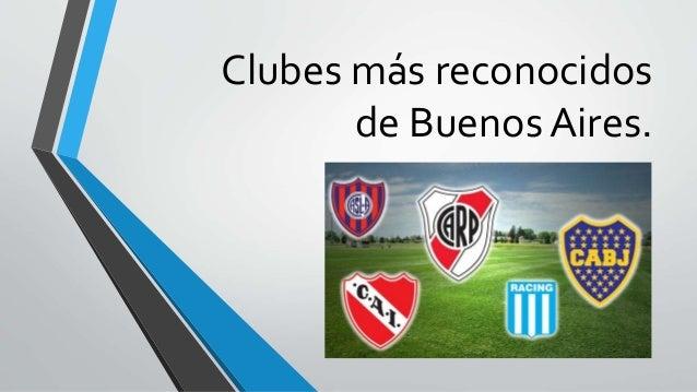 Clubes más reconocidos  de Buenos Aires.