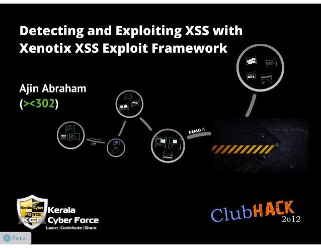 Xenotix XSS Exploit Framework: Clubhack 2012