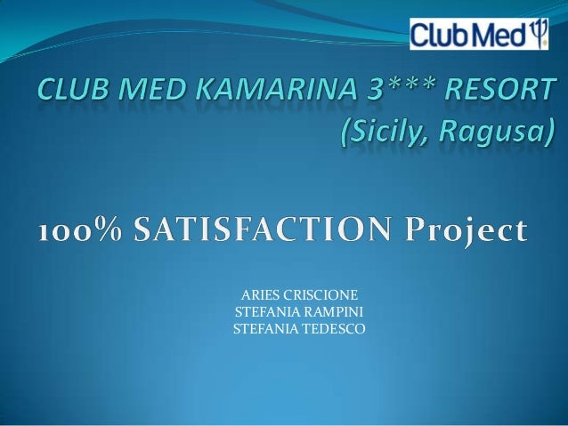 CLUB MED Kamarina: Business and marketing research project