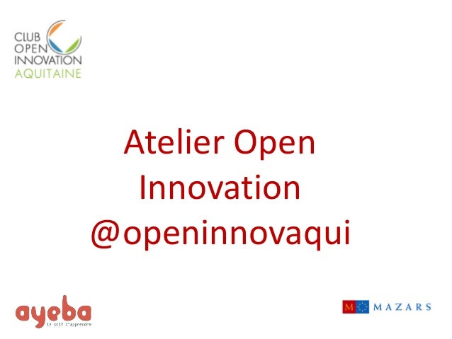Atelier Open Innovation  @openinnovaqui