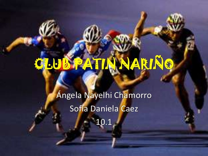 CLUB PATIN NARIÑO  Ángela Nayelhi Chamorro     Sofía Daniela Caez            10.1