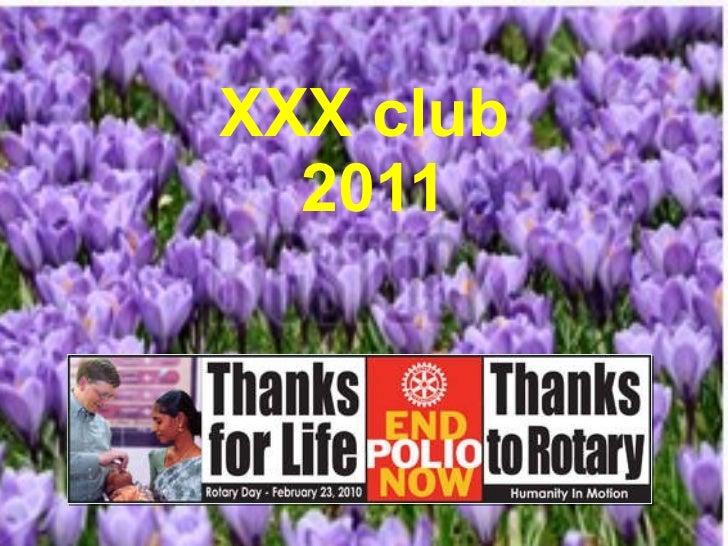 Club presentation on Foundation, 2011