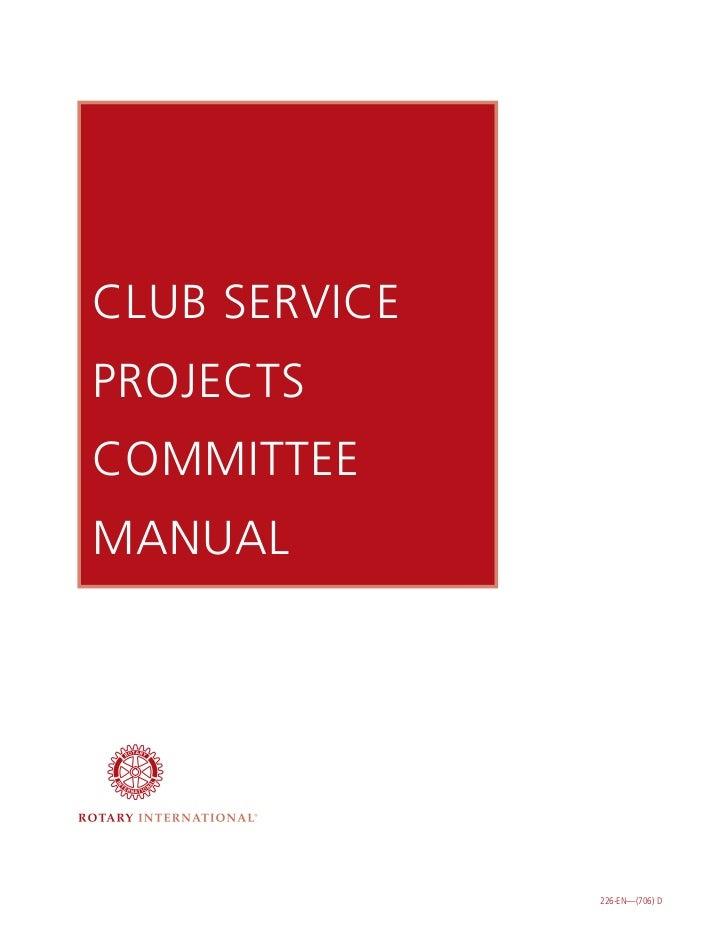CLUB SERVICEPROJECTSCOMMITTEEMANUAL               226-EN—(706) D