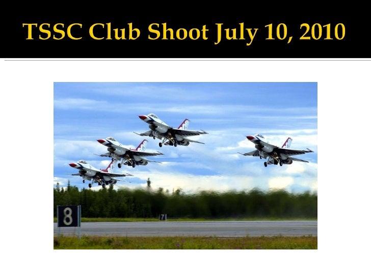 Club shoot july 10, 2010