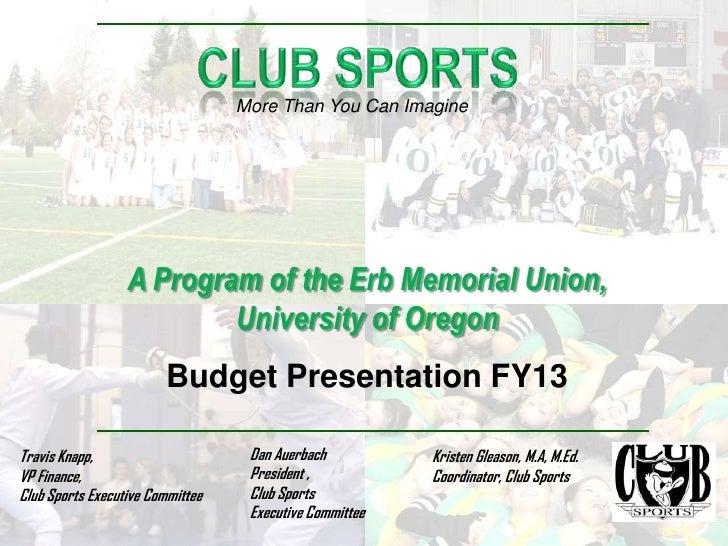Club sports budget presentation fy2013 show(2)