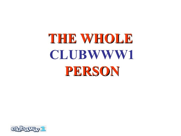 THE WHOLE   CLUBWWW1  PERSON