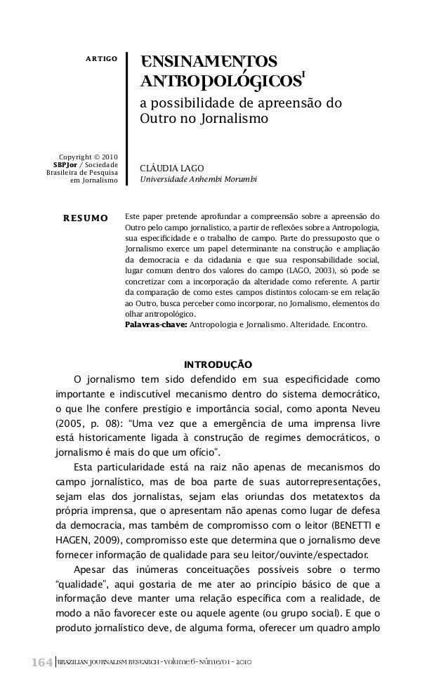BRAZILIANJOURNALISMRESEARCH-Volume6-Número1-2010164 Introdução O jornalismo tem sido defendido em sua especificidade como ...