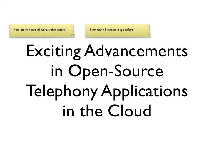 ClueCon2009: Exciting Advancements in Open-Source Telephony Applications in the Cloud