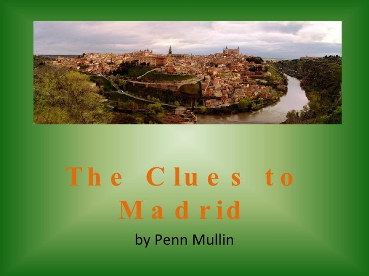 The Clues to Madrid by Penn Mullin