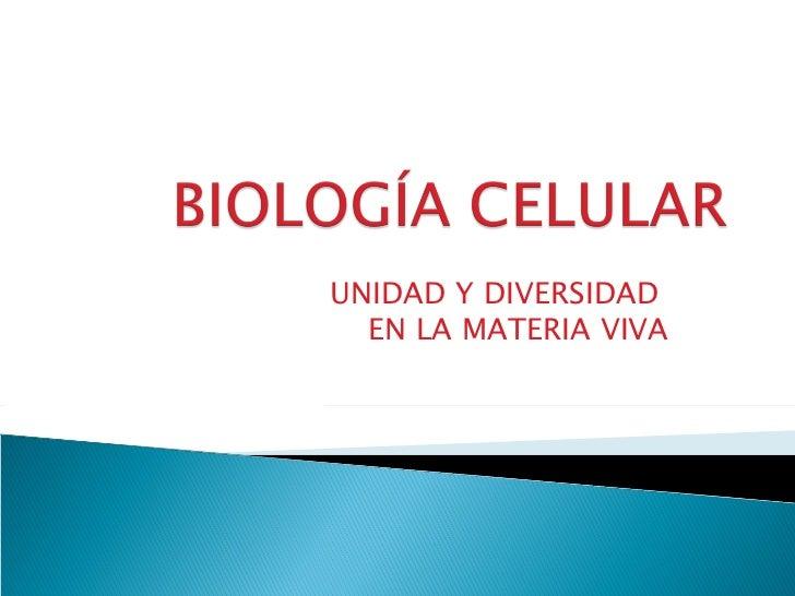 La célula y organelos celulares