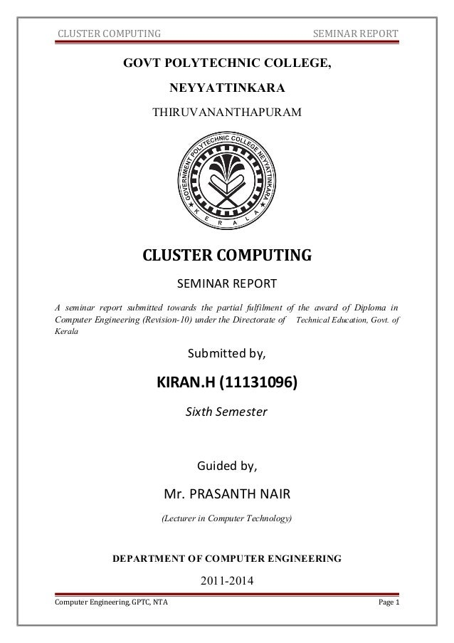 CLUSTER COMPUTING SEMINAR REPORT GOVT POLYTECHNIC COLLEGE, NEYYATTINKARA THIRUVANANTHAPURAM CLUSTER COMPUTING SEMINAR REPO...