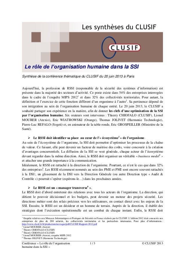 Le rôle de l'organisation humaine dans la SSI Synthèse de la conférence thématique du CLUSIF du 20 juin 2013 à Paris Aujou...