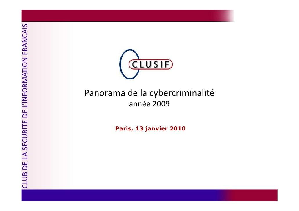 Panorama de la cybercriminalité            année 2009         Paris, 13 janvier 2010