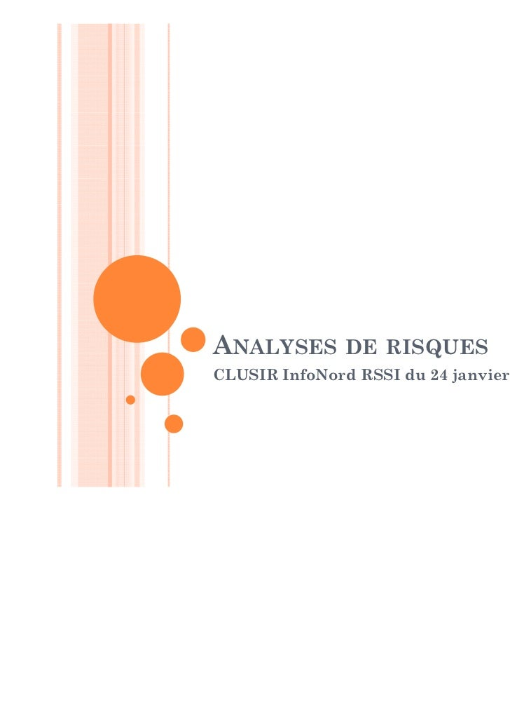 ANALYSES DE RISQUESCLUSIR InfoNord RSSI du 24 janvier 2012